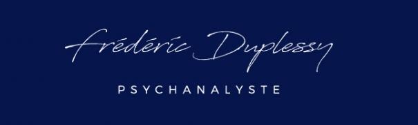 Frédéric Duplessy - Psychanalyste - Superviseur en ligne ou au cabinet Limoges - Angoulême - Brive - Bordeaux - Nouvelle Aquitaine - France