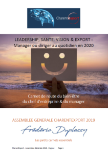 Le livret de l'atelier-conférence Charentexport avec des astuces, des exercices, des adresses pour le dirigeant, le manager et les collaborateurs.