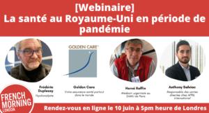 webinaire French Morning UK : la sant au Royaume Uni en période de pandémie